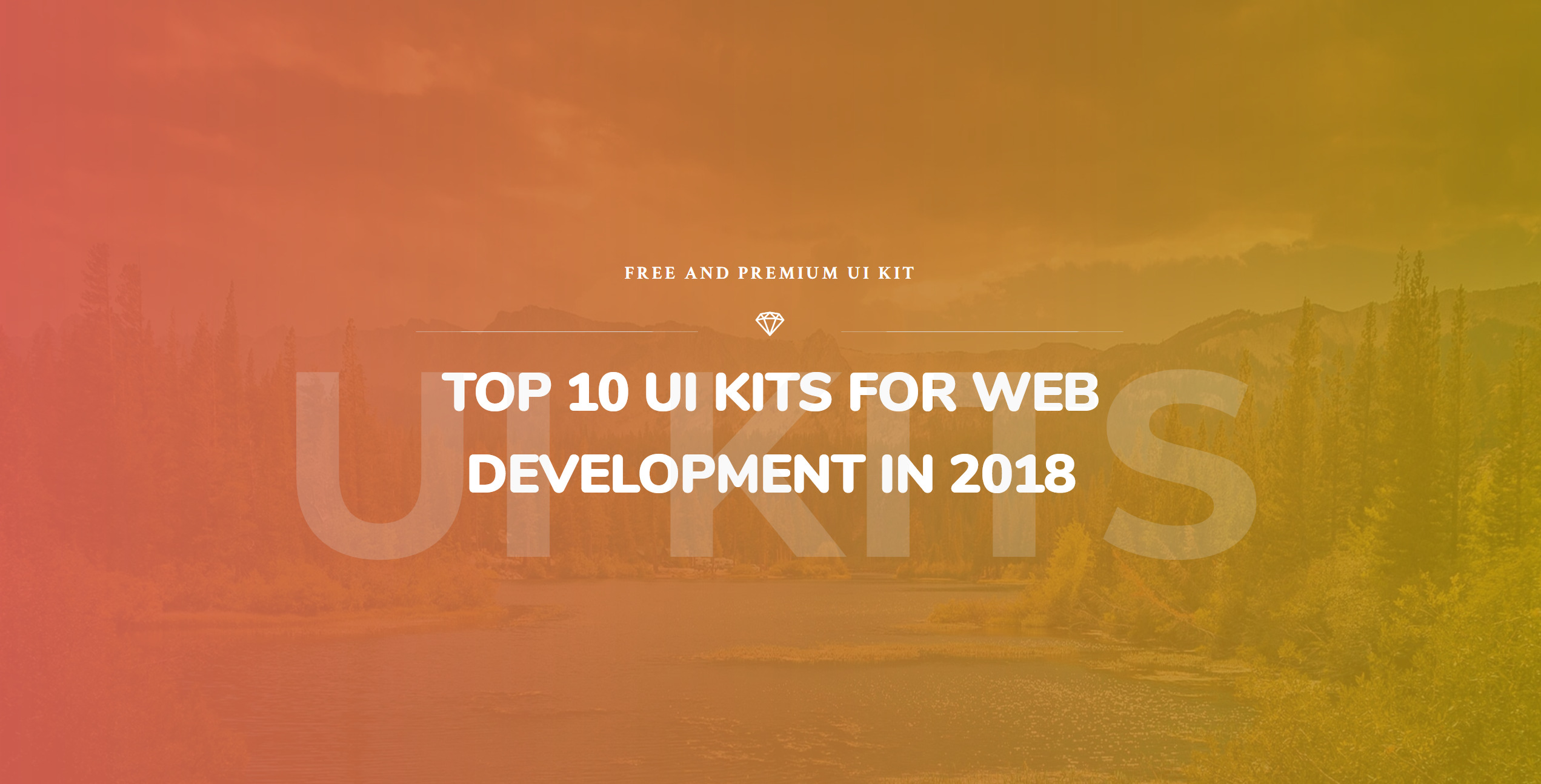 Top 10 Stunning UI Kits for Sketch , PSD and CSS & HTML for